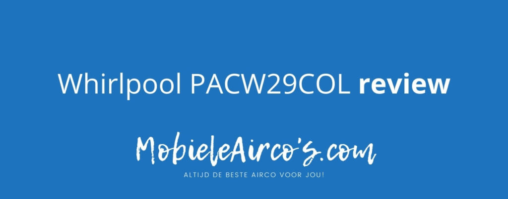 Whirlpool PACW29COL review